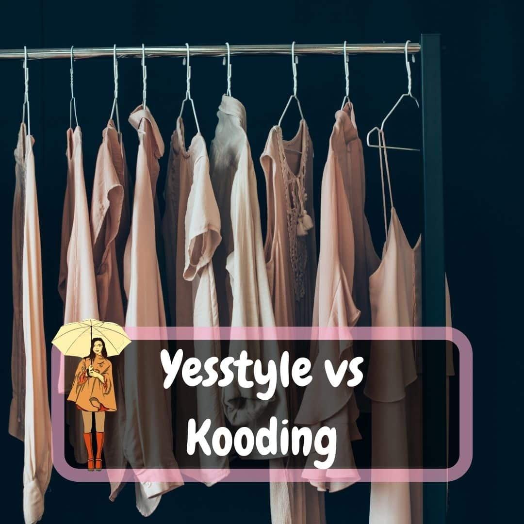 Yesstyle vs Kooding
