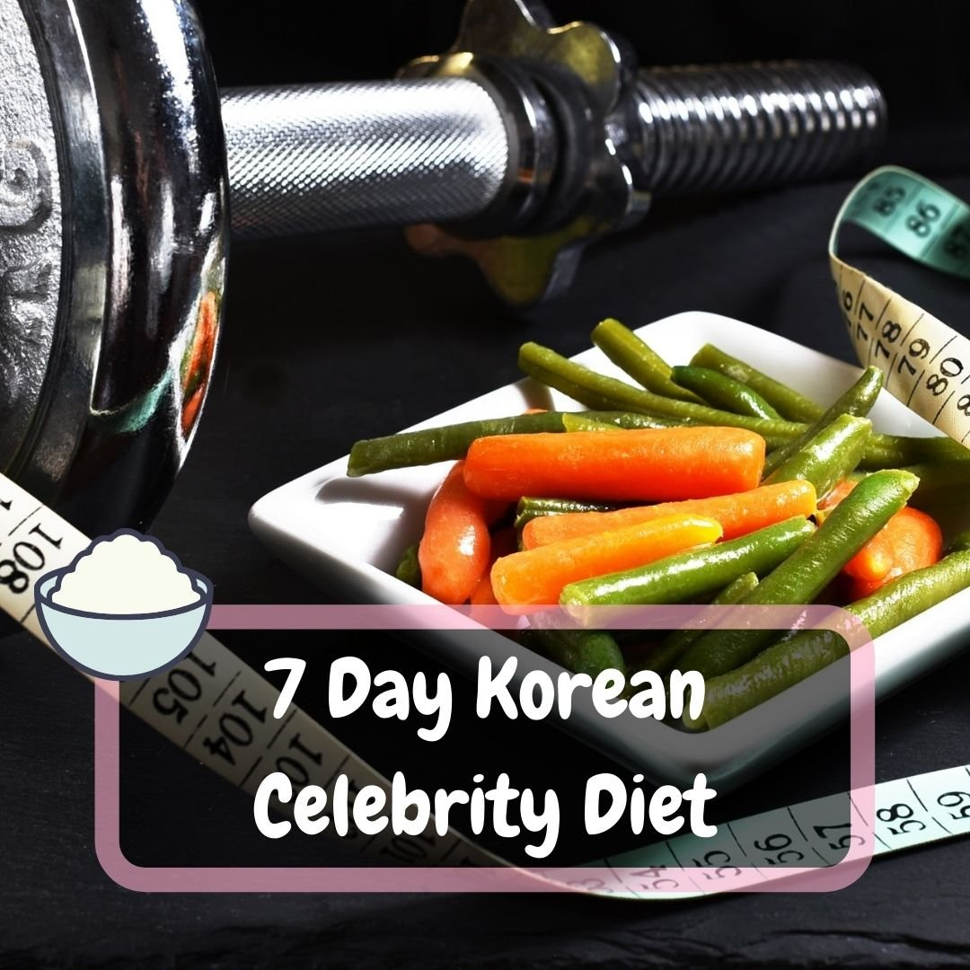 7 Day Korean Celebrity Diet
