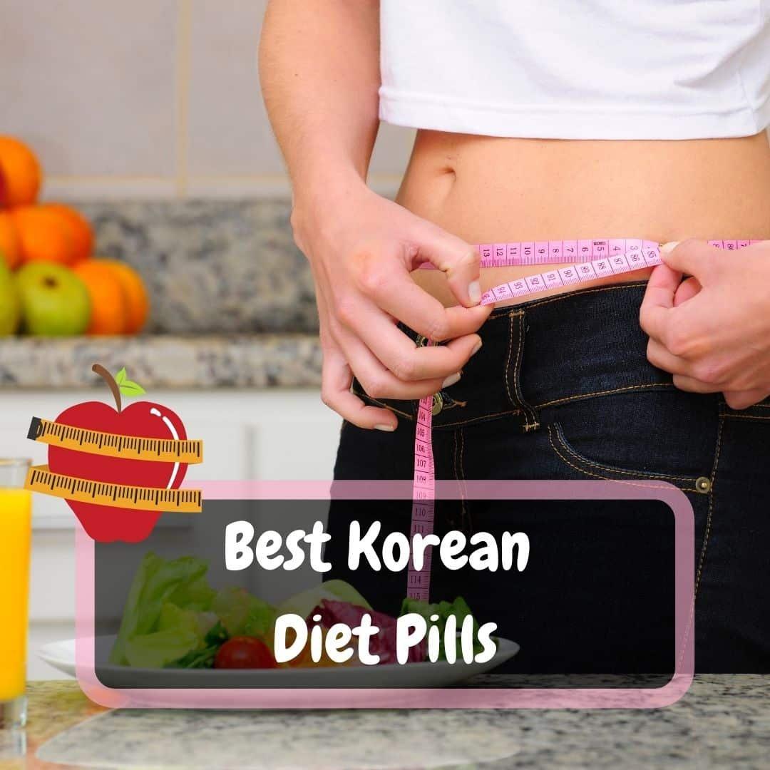 Best Korean Diet Pills