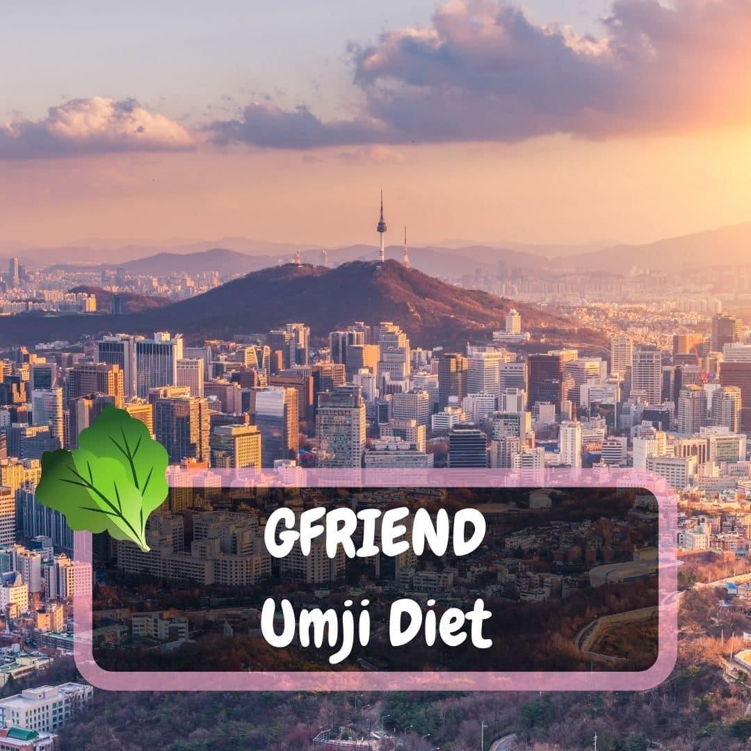 GFRIEND Umji Diet
