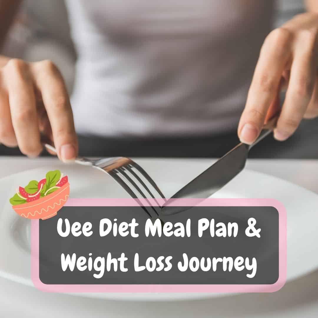 Uee Diet Meal Plan