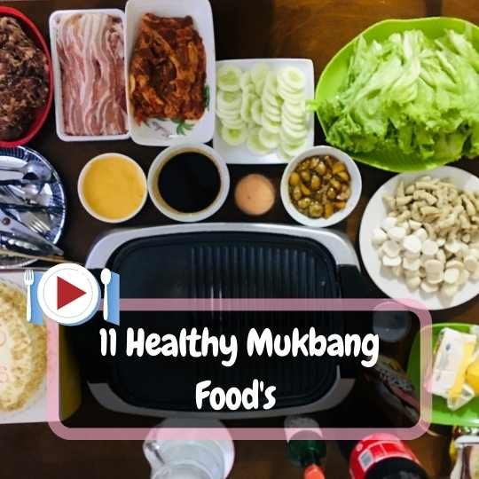 11 Healthy Mukbang Food's To Try Yourself