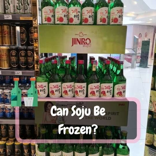 can soju be frozen